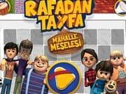 Rafadan Tayfa Mahalle Meselesi